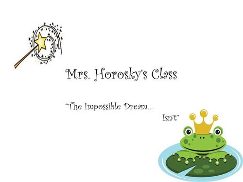 Mrs. Horosky Welcomes You!