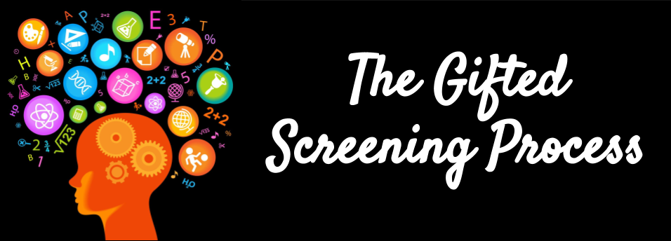 Gifted Screening Process